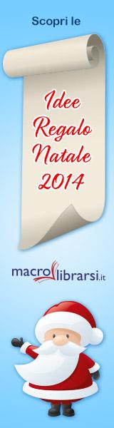 Macrolibrarsi.it presenta: Idee Regalo 2014 - Macrolibrarsi