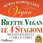 Libro: Ricette Vegan - Le 4 Stagioni