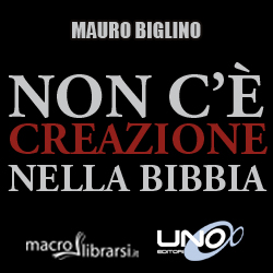 Macrolibrarsi.it presenta il LIBRO: Non c' Creazione nella Bibbia - Mauro Biglino