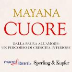 Macrolibrarsi.it presenta il LIBRO: Cuore di Mayana