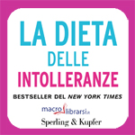 Macrolibrarsi.it presenta il LIBRO: La Dieta delle Intolleranze