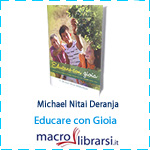 Macrolibrarsi.it presenta il LIBRO: Educare con Gioia