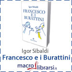 Macrolibrarsi.it presenta il LIBRO: Francesco e i Burattini
