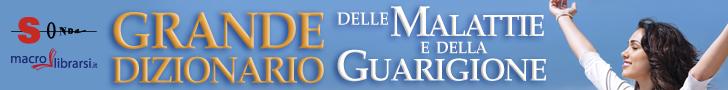 Macrolibrarsi.it presenta il LIBRO: Grande Dizionario delle Malattie e della Guarigione