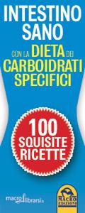 Macrolibrarsi.it presenta il LIBRO: Intestino Sano con La Dieta dei Carboidrati Specifici