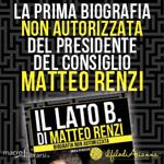 Macrolibrarsi.it presenta il LIBRO: Il Lato B. di Matteo Renzi