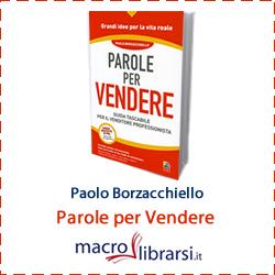 Macrolibrarsi.it presenta il LIBRO: Parole per Vendere
