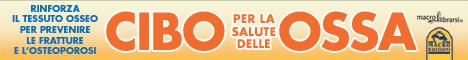 Macrolibrarsi.it presenta il LIBRO: Guida Pratica al Cibo per la salute delle Ossa