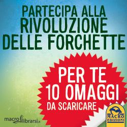 Macrolibrarsi.it presenta: Partecipa alla Rivoluzione della Forchetta