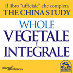 Libro: Whole - Vegetale e Integrale