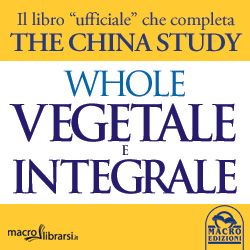 Macrolibrarsi.it presenta il LIBRO: Whole - Vegetale e Integrale