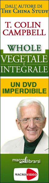 Macrolibrarsi.it presenta il VIDEO: Whole - Vegetale e Integrale