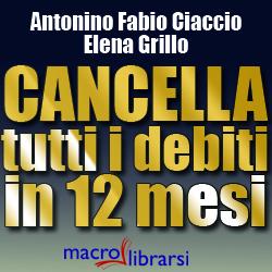 Macrolibrarsi.it presenta il LIBRO: Cancella tutti i Debiti in 12 Mesi
