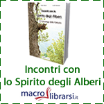 Macrolibrarsi.it presenta il LIBRO: Incontri con lo Spirito degli Alberi