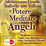 Macrolibrarsi.it presenta il DVD: Il Potere di Meditare degli Angeli