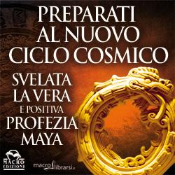 Macrolibrarsi.it presenta il LIBRO: Svelata la Vera e Positiva Profezia Maya