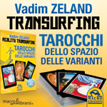 Macrolibrarsi.it presenta: Tarocchi dello Spazio delle Varianti - Reality Transurfing