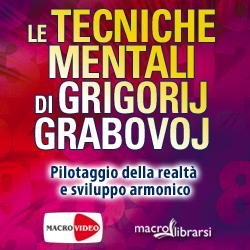 Macrolibrarsi.it presenta il VIDEO: Le Tecniche Mentali di Grigorij Grabovoj