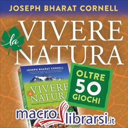 Macrolibrarsi.it presenta il LIBRO: Vivere la Natura
