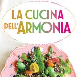 Macrolibrarsi.it presenta il LIBRO: La Cucina dell'Armonia