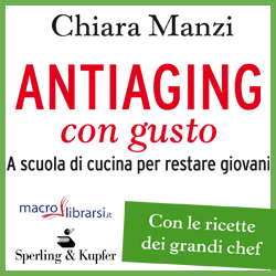 Macrolibrarsi.it presenta il LIBRO: Antiaging con Gusto
