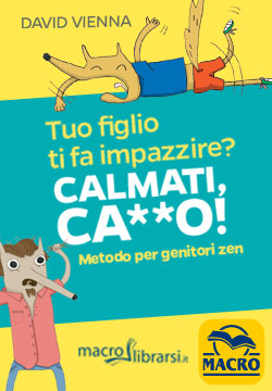 Macrolibrarsi.it presenta: Calmati, Ca**o