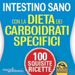 Macrolibrarsi.it presenta il LIBRO: Intestino Sano con La Dieta dei Carboidrati Specifici
