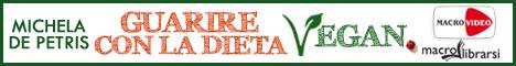 Macrolibrarsi.it presenta il LIBRO: Guarire con la Dieta Vegan